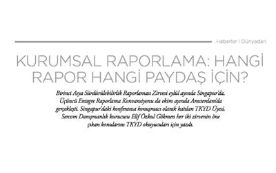 Hangi Rapor Hangi Paydaş için? / Türkiye Kurumsal Yönetim Derneği Dergisi