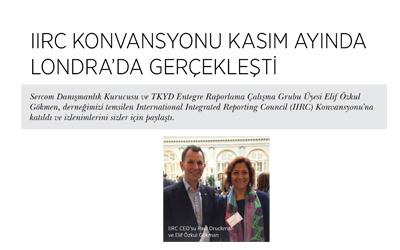 IIRC Konferansı / Türkiye Kurumsal Yönetim Derneği Dergisi